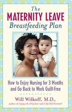 The Maternity Leave Breastfeeding Plan: How to Nurse Your Baby for 3 Months and