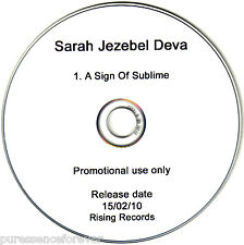 SARAH JEZEBEL DEVA - A Sign Of Sublime (UK 1 Tk DJ CD Single)