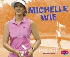 Michelle Wie (Women in Sports) by Dunn, Mary R.