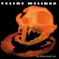 FELINE MELINDA - The Felines Await You - CD - 163760