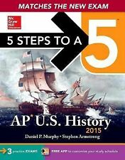 5 Steps to a 5 AP US History, 2015 Edition Daniel Murphy