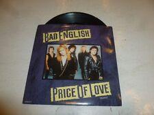 "BAD ENGLISH - Price Of Love - 1989 UK 7"" vinyl single"
