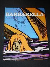 ***BARBARELLA (J.C.FOREST)*** CARTONATO ED. MILANO LIBRI 1975 !!!