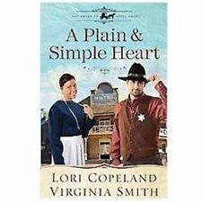 A Plain and Simple Heart The Amish of Apple Grove