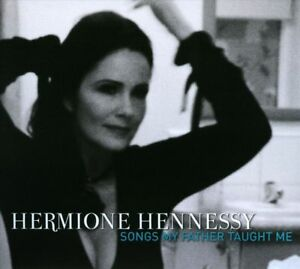 HERMIONE HENNESSY SONGS  MY FATHER TAUGHT ME CD NEW SEALED FREE UK POST TIM ROSS