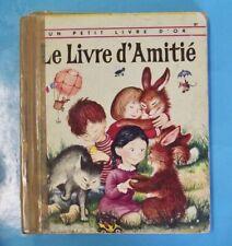 Le Livre d'Amitié  Un petit livre d'or 1955