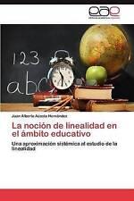 La noción de linealidad en el ámbito educativo: Una aproximación sistémica al es