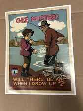 Gee Mister Poster By LaHaye Maine Inland Fisheries & Wildlife Poster, Stored
