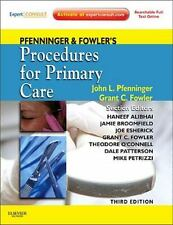 Pfenninger and Fowler's Procedures for Primary Care: Expert Consult 3rd Edition