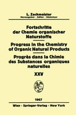 Progress in the Chemistry of Organic Natural Products / Fortschritte der...