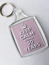 KEEP CALM 30th PEARL WEDDING ANNIVERSARY KEYRING MARRIED 30 YEARS