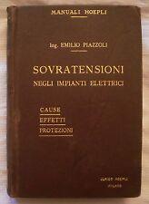 MANUALE HOEPLI SOVRATENSIONI IMPIANTI ELETTRICI - ANNO 1913 - 1° Stampa Piazzoli
