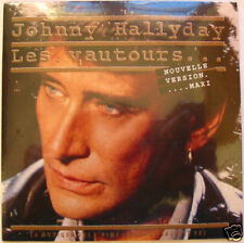 Johnny HALLYDAY CD SINGLE Les Vautours NOUVELLE VERSION MAXI  NEUF REEDITION