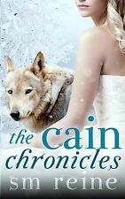 The Cain Chronicles by S M Reine (Paperback / softback, 2012)