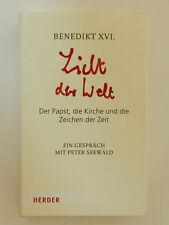 Licht der Welt Benedikt XVI Der Papast die Kirche und die Zeichen der Zeit