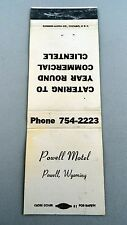 Matchbook Cover ~ POWELL MOTEL Powell, WY Catering Year Round Front Strike 20 SU