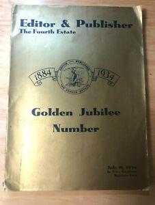 1934 Editor & Publisher The Fourth Estate 1884-1934 Golden Jubilee Publication