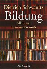 Bildung - Alles,  was man wissen muß von Schwanitz,  Dietrich | Buch | Zustand gut