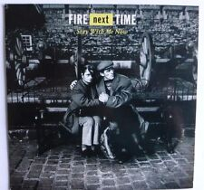 """FIRE NEXT TIME - STAY WITH ME NOW, 1988 7"""" VINYL SINGLE, FNT 2"""