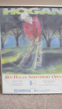 Framed BEN HOGAN Shreveport Open Poster, Circa 1990 to 1993~Southern Trace CC