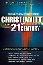Spirit-Empowered Christianity in the 21st Century: Insights, Analysis, and Futur