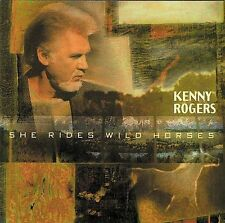 She Rides Wild Horses by Kenny Rogers (CD, May-1999, Dream Catcher Records (UK)