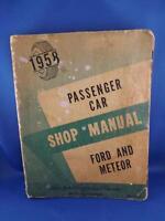 FORD 1958 PASSENGER CAR SHOP MANUAL FORD AND METEOR REPAIR