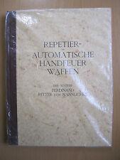 Repetier und automatische Handfeuerwaffen Der Systeme F. Ritter von Mannlicher