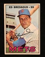 ED BRESSOUD 1967 TOPPS AUTOGRAPHED SIGNED AUTO BASEBALL CARD 121 METS