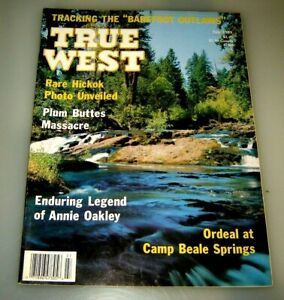True West Magazine July 1989 Camp Beale Springs Annie Oakley