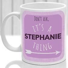 Stephanie's mug, Its a Stephanie thing (Pink)