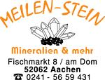 Meilen-Stein Mineralien Aachen