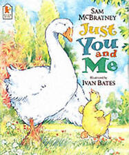 """NEW"" Just You And Me, Bates, Ivan, McBratney, Sam, Book"