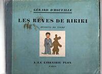 Gérard d'Houville. Les Rêves de Rikiki. Plon 1930. Illustrations de TIGRE