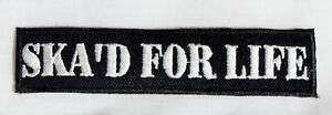 """Lot of 20 New """"SKA'D FOR LIFE"""" Wholesale Iron On Novelty Patch Embroidered"""
