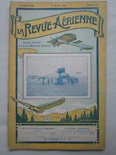 LA REVUE AERIENNE 1910 35 CERF-VOLANT FARMAN MOTEUR PANHARD LEVASSOR DIRIGEABLE
