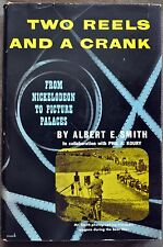 1952 Two Reels and A Crank By albert E. Smith First Edition Signed Very Good++