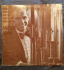 Karl Cole PIED PIPER PIZZA PEDDLER PRESENTS MUSIC MAN  Record LP With Signature