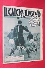 Rivista Sportiva IL CALCIO e il CICLISMO ILLUSTRATO Anno 1950 N°36 NORDHAL GREN