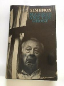 MAIGRET AND THE GHOST - 1ST. BRITISH ED. BY GEORGES SIMENON