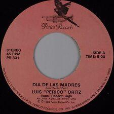 "LUIS ""PERICO"" ORTIZ: Fefita / Dia de Las Madres PERICO Salsa Jazz 45 Latin HEAR"