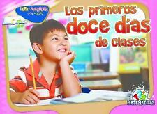 Los primeros doce dias de clases (the first 12 days of School)  (ExLib)