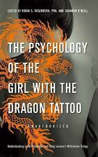 The Psychology of the Girl with the Dragon Tattoo: Understanding Lisbeth