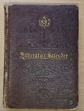 Deutscher Litteratur-Kalender 1887 Kürschner Literatur Schriftsteller Adressbuch