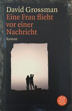 Eine Frau flieht vor einer Nachricht v David Grossman, Taschenbuch dtsch. (2012)
