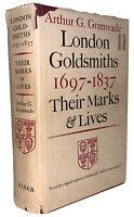 LONDON GOLDSMITHS 1697-1837, THEIR MARKS & LIVES, GRIMWADE, 1976, 1st Ed, DJ