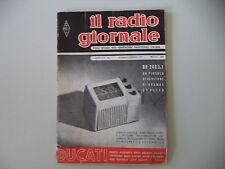 IL RADIO GIORNALE 1/1947 OSCILLATORE STABILIZZATO/ANTENNA ROTARY BEAM