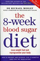 The 8-Week Blood Sugar Diet  Book Dr Michael Mosley Paperback BRAND NEW