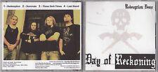 Day Of Reckoning - Redemption Radio Demo - 4 Tracks - Rare CD - 1207