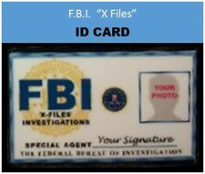 "F.B.I. ""X Files""  movie IDs ...YOUR CHOICE of .. ID card   OR   ID badge"